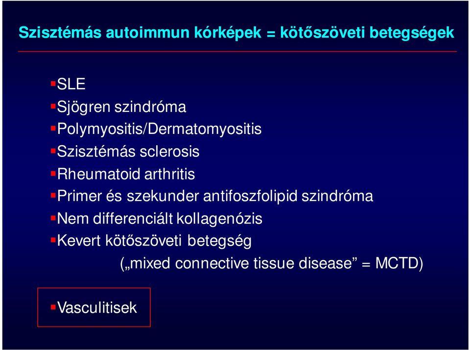 kötőszövet szisztémás betegségei előadás)
